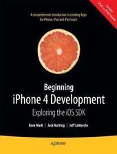 Beginning Iphone 4 Development: Exploring The Ios Sdk: By David Mark, Jack Nu...