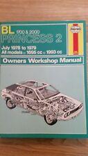 BRITISH LEYLAND PRINCESS 2 1978 TO 1979  HAYNES WORKSHOP MANUAL 452 VGC FREE P&P