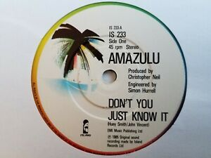 """Amazulu - Don't You Just Know It - 7"""" Vinyl Record"""