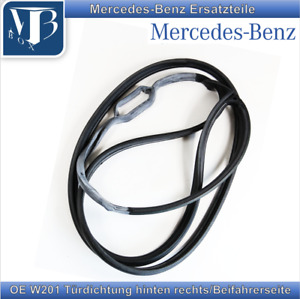 Mercedes W201 190 190E 190D Joint Porte Arrière Droite Orig. Herstellerqualität