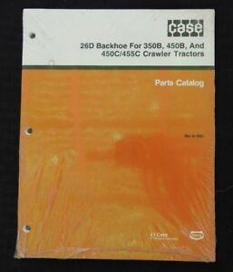 CASE 350B 450B 450C 455C TRACTOR 26D BACKHOE PARTS CATALOG MANUAL SEALED
