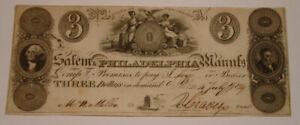 1828 SALEM & PHILADELPHIA $3 Three Dollar Bank Note crisp CHOICE CU