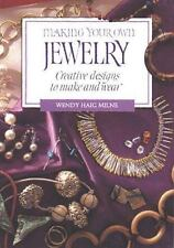 Making Your Own Jewelry: Creative Designs To Make and Wear-ExLibrary