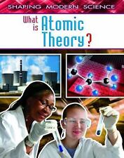 What Is Atomic Theory? (Shaping Modern Science)-ExLibrary