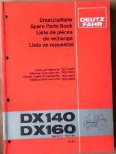 Deutz Fahr Schlepper DX 140 , DX 160 Ersatzteilliste