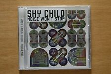 Shy Child  – Noise Won't Stop    (C187)