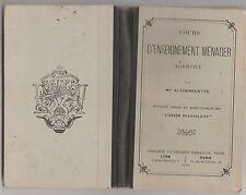 Cours d'enseignement ménager agricole  Melle de Chênelette  1912