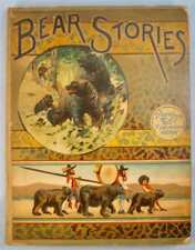 Bear Stories Antique Childrens Book 1884 Ernest Ingersoll Illustrated Lothrop O