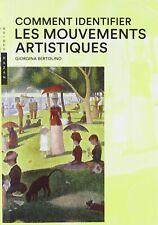 Comment identifier les mouvements artistiques - Giorgina Bertolino - Hazan