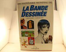 Dictionnaire mondial de la Bande dessinée Patrick Gaumer Moliterni BD Larousse