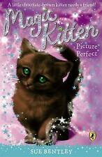 """VERY GOOD"" Magic Kitten: Picture Perfect, Bentley, Sue, Book"