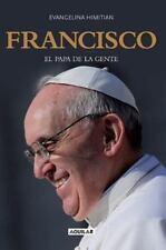 Francisco, el Papa de la gente, Himitian, Evangelina, Good Condition, Book