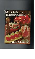 H.K. Adam - Aus Adams Kalter Küche - 1971