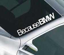BECAUSE BMW CAR WINDSCREEN SUNSTRIP DECAL STICKER JDM M3 M5 SERIES1234 23