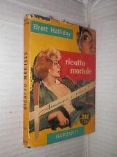 RICATTO MORTALE Brett Halliday Biancamaria Cogni Garzanti Serie gialla 124 1958