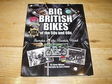 Big British Bikes of the 50s & 60s by Steve Wilson. Was £35.00