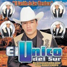 El Unico del Sur : El Corrido De Los Mendoza CD