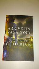 Robert GOOLRICK - Arrive un vagabond - Grand Prix des lectrices de Elle 2013