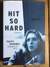 Hit So Hard. A Memoir Patty Schemel. 2017.  Drummer, Hole.