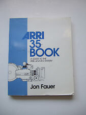 ARRI 35 BOOK BY JON FAUER DESCRIBES 35BL AND 35-3 SYSTEMS A MUST ARRIFLEX OWNER