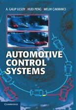 Automotive Control Systems by Melih &199;akmakci, A. Galip Ulsoy and Huei...