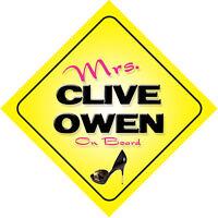 Mrs Clive Owen On Board Novelty Car Sign