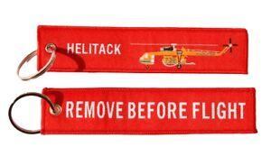 Erickson Skycrane 'Helitack' Remove Before Flight Key Ring Luggage Tag