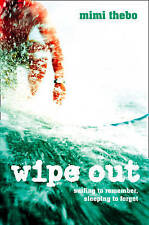 Thebo, Mimi, Wipe Out, Paperback, Very Good Book