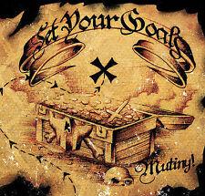 SET YOUR GOALS Mutiny CD