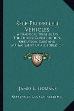 Vehículos automotriz: un tratado práctico sobre la teoría, construcción, Oper