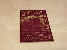 1945 Ian Allan The A.B.C. of LMS Locomotives - VGC - Unmarked