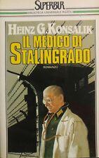 IL MEDICO DI STALINGRADO H.G. KONSALIK. P12587