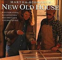 Martha Stewart's New Old House by Stewart, Martha