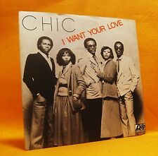 "7"" Single Vinyl 45 Chic I Want Your Love 2TR 1978 (MINT) Funk Disco MEGA RARE !"