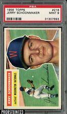 1956 Topps #216 Jerry Schoonmaker Washington Nationals PSA 9 MINT