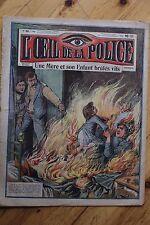 Rarissime L' OEIL DE LA POLICE 2A/22 Une Mère et son Enfant brulés vifs