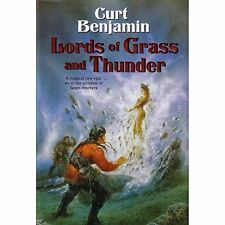 LORDS OF GRASS & THUNDER Curt Benjamin HC 2005 1st qjd