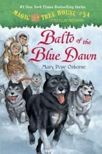 Magic Tree House #54: Balto of the Blue Dawn by Mary Pope Osborne, Sal Murdocca (Hardback, 2016)