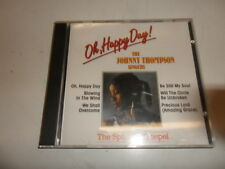 CD  The Johnny Thompson Singers  ‎– Oh Happy Day!