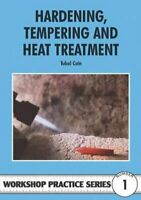 Hardening, Tempering and Heat Treatment by Tubal Cain 9780852428375 | Brand New