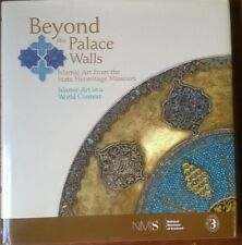 Beyond the Palace Walls: Islamic Art from the State Hermitage Museum