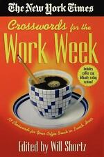 The New York Times Crosswords for the Work Week: 75 Crosswords for Your Coffee B