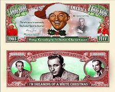 Bing Crosby White Christmas Million Dollar Bill Fake Funny Money Novelty Note