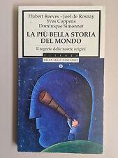 La più bella storia del mondo di Reeves - de Rosnay - Coppens Ed. Mondadori 1999
