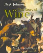 The Story of Wine by Hugh Johnson Illustrated NEW History drinking grapes