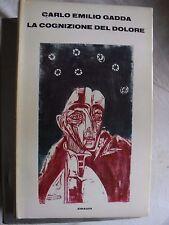 Gadda LA COGNIZIONE DEL DOLORE 4° ed. Einaudi 1970 con 2 capitoli inediti