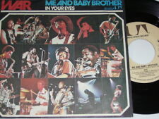 "7"" - WAR - Me and Baby Brother & In your Eyes - 1973 # 6250"