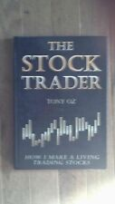 The Stock Trader : How I Make a Living Trading Stocks by Tony Oz (2000,...