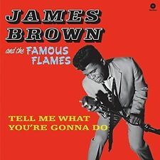 Tell Me What You're Gonna Do by James Brown (R&B)/James Brown & His Famous Flames (Vinyl, Sep-2015, Wax Time)