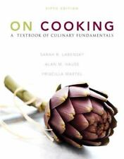 On Cooking: A Textbook of Culinary Fundamentals (5th Edition) by Labensky, Sarah